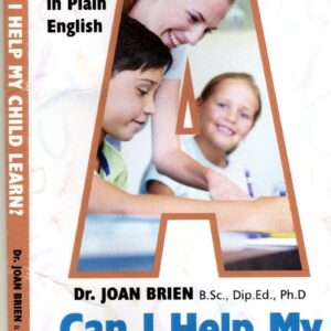 Can I Help My Child Learn? A Parent Guide Written in Plain English